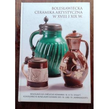 Bolesławiecka ceramika artystyczna w XVIII i XIX w