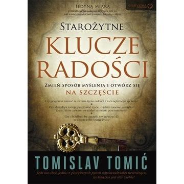 Tomislav Tomić Starożytne klucze radości