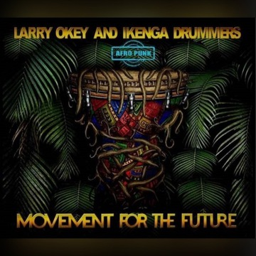 Ikenga Drummers - Movement for the future