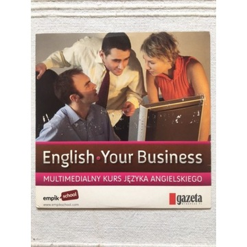 English Your Business Multimedialny Kurs CD-ROM