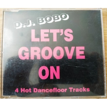 DJ BOBO - LET'S GROOVE ON unikat!