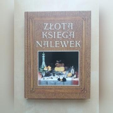 Złota księga nalewek - A.R. Śniecińska