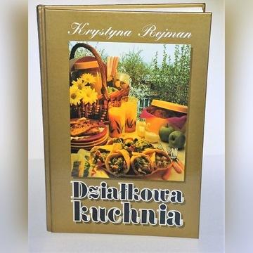 Krystyna Rejman - Działkowa Kuchnia