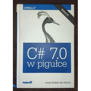C# 7.0 w pigułce Ben Albahari, Joseph Albahari