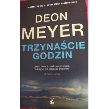 Trzynaście godzin - Deon Meyer