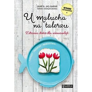"""Marta Jas-Baran, Tamara Chorążyczewska """"U malucha"""