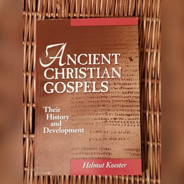 Helmut Koester - Ancient Christian Gospels