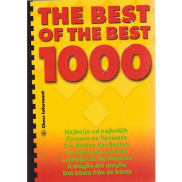 1000 The Best of the Best . Chess Informator