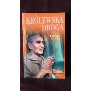 Królewska droga. Praktyczne lekcje jogi Swami Rama