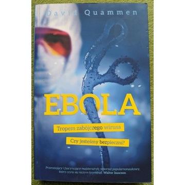 Ebola. Tropem zabójczego wirusa.