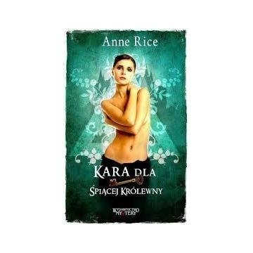 Kara dla śpiącej królewny Anne Rice