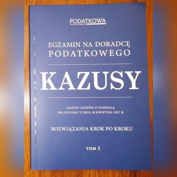 Kazusy - egzamin na doradcę podatkowego TOM 1
