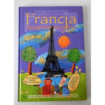 Francja przewodnik dla dzieci, Dębski