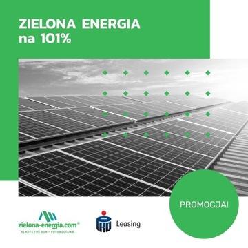 FOTOWOLTAIKA dla firm LEASING 101% Zielona-Energia