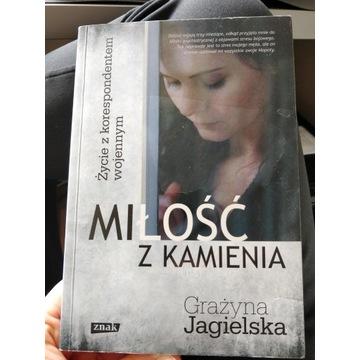 Miłość z kamienia, Grażyna Jagielska