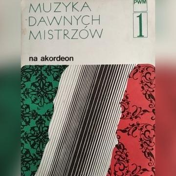 Muzyka dawnych mistrzów na akordeon nuty PWM 1980