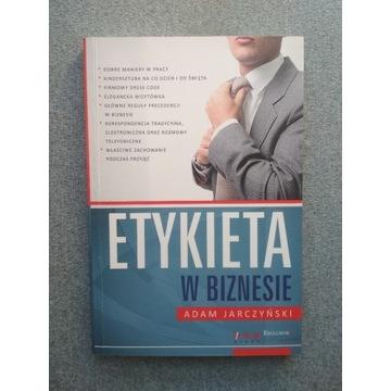 Etykieta w biznesie Adam Jarczyński