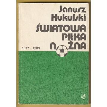 ŚWIATOWA PIŁKA NOŻNA - JANUSZ KUKULSKI - 1986