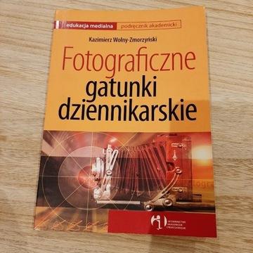 Fotograficzne gatunki dziennikarskie podręcznik