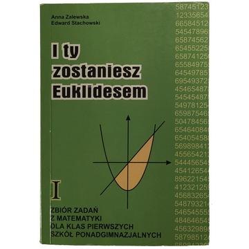 I ty zostaniesz Euklidesem 1
