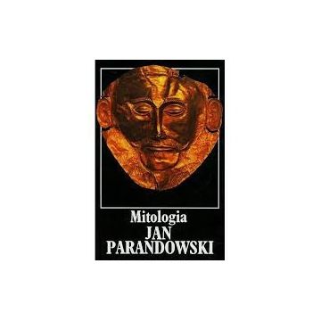 Mitologia. Jan Parandowski