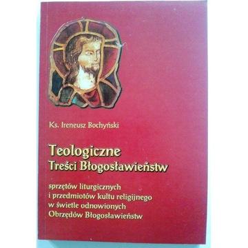 Bochyński TEOLOGICZNE TREŚCI BŁOGOSŁAWIEŃSTW
