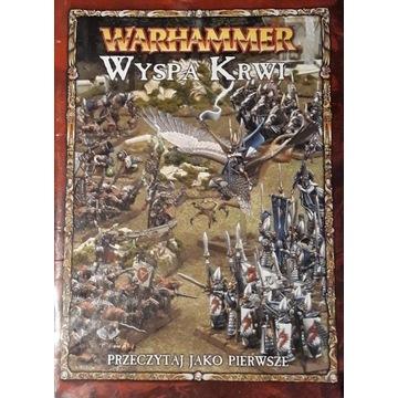 WARHAMMER- WYSPA KRWI