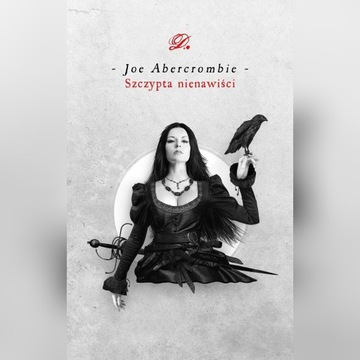 Szczypta nienawiści, Joe Abercrombie