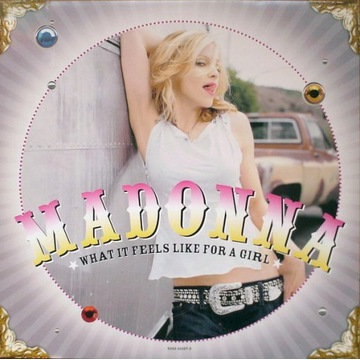 MADONNA - WHAT IT FEELS LIKE FOR A GIRL ( ABOVE &