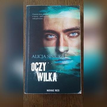 "Alicja Sinicka ""Oczy wilka"""