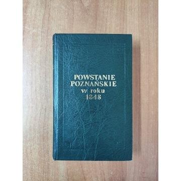 Powstanie poznańskie w roku 1848 reprint, 1200 egz