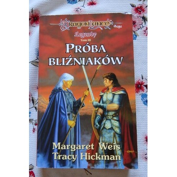 Próba Bliźniaków Margaret Weis Tracy Hickman