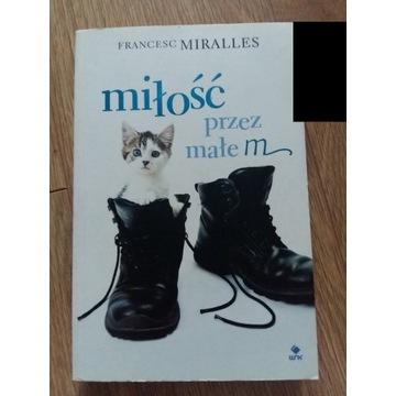 Francesc Miralles Milosc przez male m