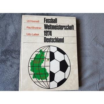 Fussballweltmeisterschaft 1974 Deutschland