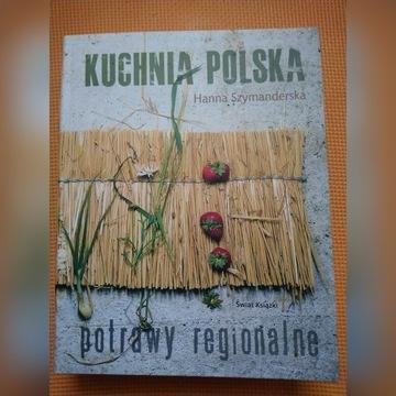 H.Szymanderska. Kuchnia Polska/Potrawy regionalne.