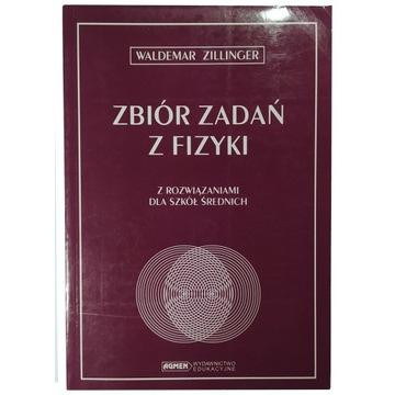 Zbiór zadań z fizyki Zillinger W.