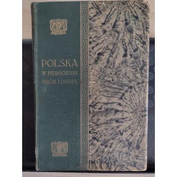 POLSKA W PIERŚCIENIU PRÓB I OGNIA 1918-1926