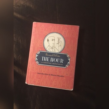 THE HOUR: A COCKTAIL MANIFESTO kultowa książka