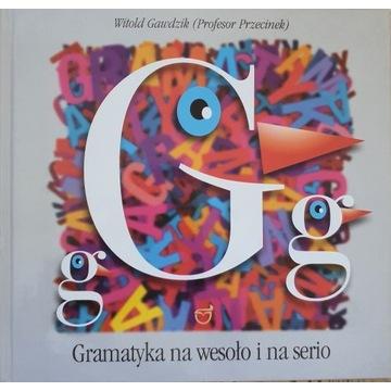 Gramatyka na wesoło i na serio - Witold Gawdzik