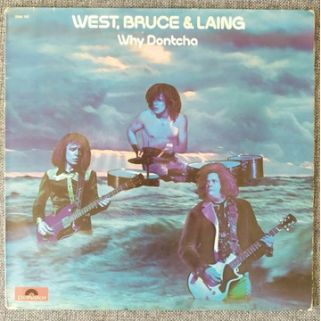 WEST, BRUCE AND LAING WHY DONTCHA winyl