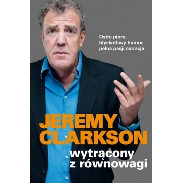 Wytrącony z równowagi. Jeremy Clarkson