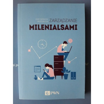 """Zarządzanie Milenialsami"" CHIP ESPINOZA, MICK UKL"