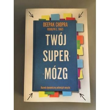 Twój super mózg - Deepak Chopra, R.E.Tanzi