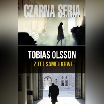 Z tej samej krwi Tobias Olsson