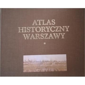 Atlas Historyczny Warszawy tom 1