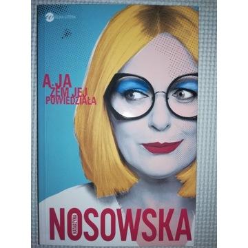 K.Nosowska- A ja żem jej powiedziała