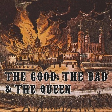 THE GOOD, THE BAD AND THE QUEEN [cd]