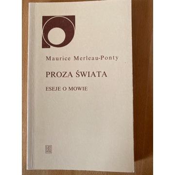 Proza Świata Eseje o mowie - Maurice Merleau Ponty