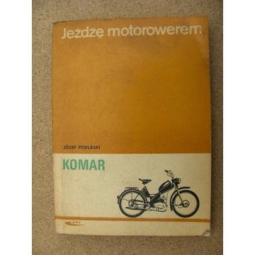 "Jeźdżę Motorowerem  ""KOMAR""     Józef Podlaski"