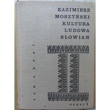 Kultura ludowa Słowian. t. II cz. 1 Moszyński